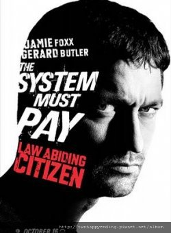 Law Abiding Citizen.