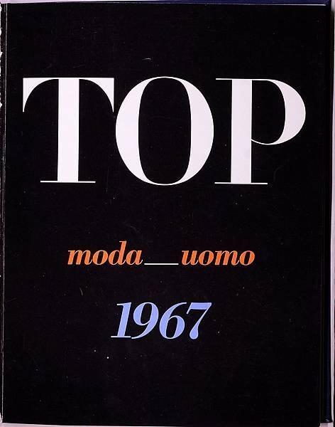 3. 1967年Zegna創辦《Top》雜誌,內容涵蓋創新面料、男裝時尚、汽車、文化以及新興生活風尚等_圖為雜誌首期封面