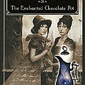 Sorcery and Cecelia or The Enchanted Chocolate Pot.jpg