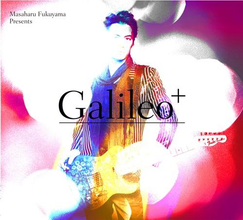 Galileo+ 初回ジャケ写