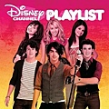 【Disney Channel Playlist】