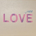【jazz LOVE】(2CD)