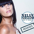 Say It Right Remixes