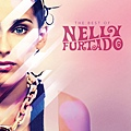【The Best Of Nelly Furtado】