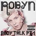 【Body Talk Pt. 1】
