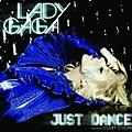 """Just Dance"""