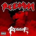 【Redman Presents Reggie 】