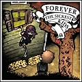 【Forever The Sickest Kids】