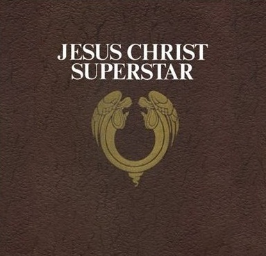 【Jesus Christ Superstar】(2012 Remastered Version)