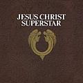 【Jesus Christ Superstar】(2012 Remastered Version)