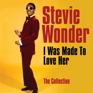 【I Was Made To Love Her: The Collection】