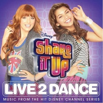【Shake It Up: Live 2 Dance】