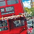 【London 2012: 20 Classic Songs Of The City】