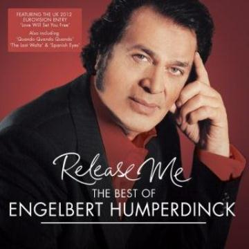 【Release Me - The Best Of Engelbert Humperdinck】