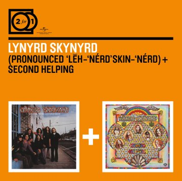 【2 For 1: Pronounced 'Lĕh-'nérd 'Skin-'nérd + Second Helping】(2 合 1 雙碟)