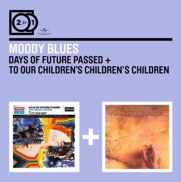 【2 For 1: Days Of Future Passed + To Our Children's Children's Children】(2 合 1 雙碟)