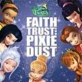【Disney Fairies: Faith, Trust And Pixie Dust】