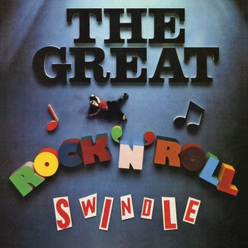 【The Great Rock 'N' Roll Swindle】(2012 Remastered Version)