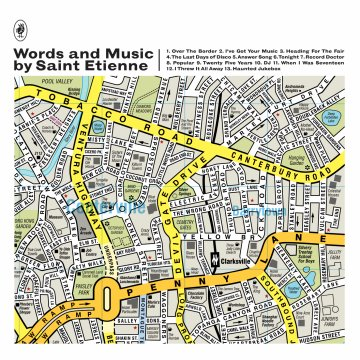 【Words and Music by Saint Etienne】