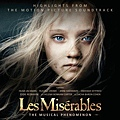 【Les Misérables: Highlights From The Motion Picture Soundtrack】