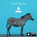 """""""Up In The Air""""_iTunes"""
