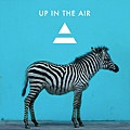 """""""Up In The Air"""""""