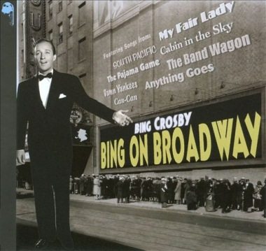 Bing Crosby-Bing On Broadway