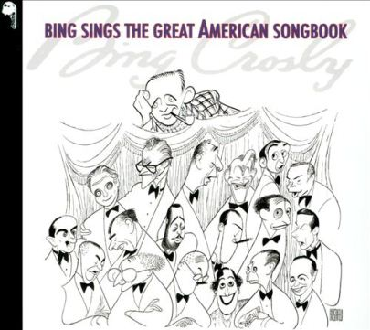 Bing Crosby-Bing Sings The Great American Songbook