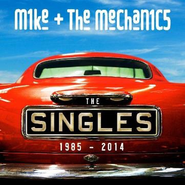 Mike + The Mechanics-The Singles 1985-2014