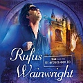 Rufus Wainwright-Live From The Artists Den