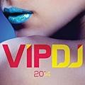 VIP DJ 2014