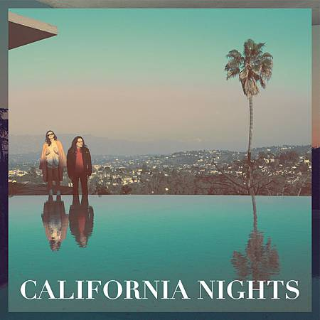 【California Nights / 加州之夜】
