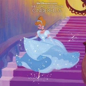 Walt Disney Records The Legacy Collection: Cinderella / 灰姑娘雙碟精選