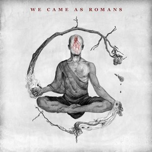 【We Came As Romans / 羅馬叛客】
