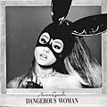 【Dangerous Woman / 危險尤物】(歐洲進口平裝版)