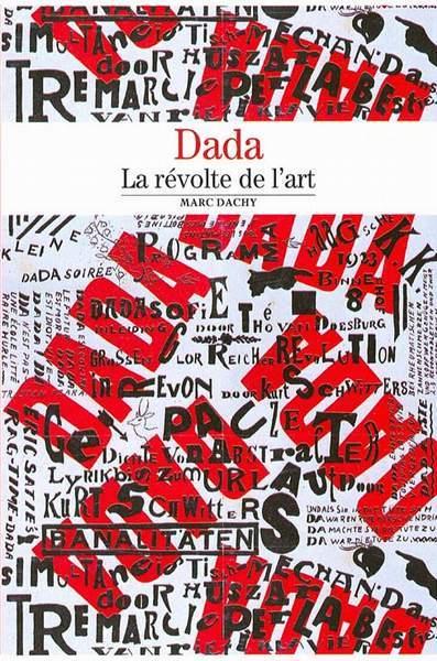 Dada, La révolte de l
