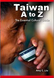 Taiwan A to Z: The Essential Cultural Guide
