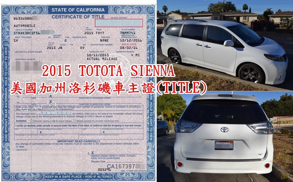 2015 TOTOTA SIENNA 美國加州洛杉磯車主證(TITLE)美國各州的TITLE都不太一樣,像下圖為2015 TOTOTA SIENNA的車主證,留學生華僑自用車從美國帶車回台灣或是想從美國買車運回台灣美國車主證是一定要有的,  從美國出口到台灣驗車及最後領牌這一張可是都會需要用到的,如果車主證(TITLE)有顯示為檸檬車Lemon Car雖然可是運回台灣可是無法通過台灣車測的喔!!