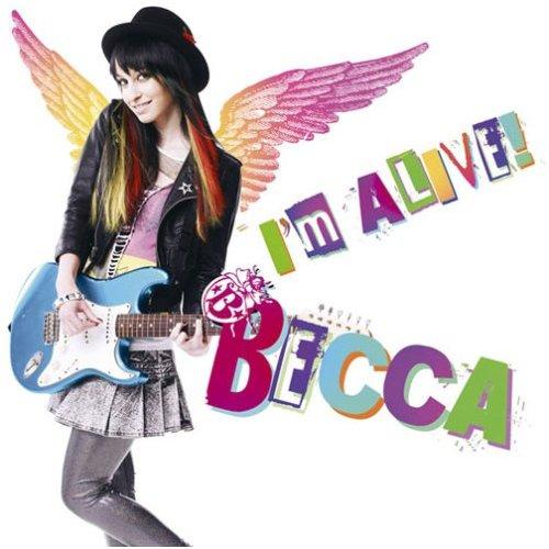 「I'm ALIVE!」 BECCA