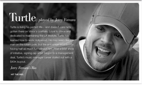 Turtle played by Jerry Ferrara 01.jpg