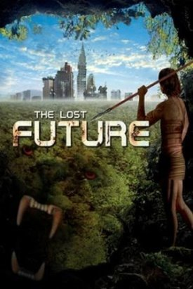 The Lost Future (2010) Poster.jpg