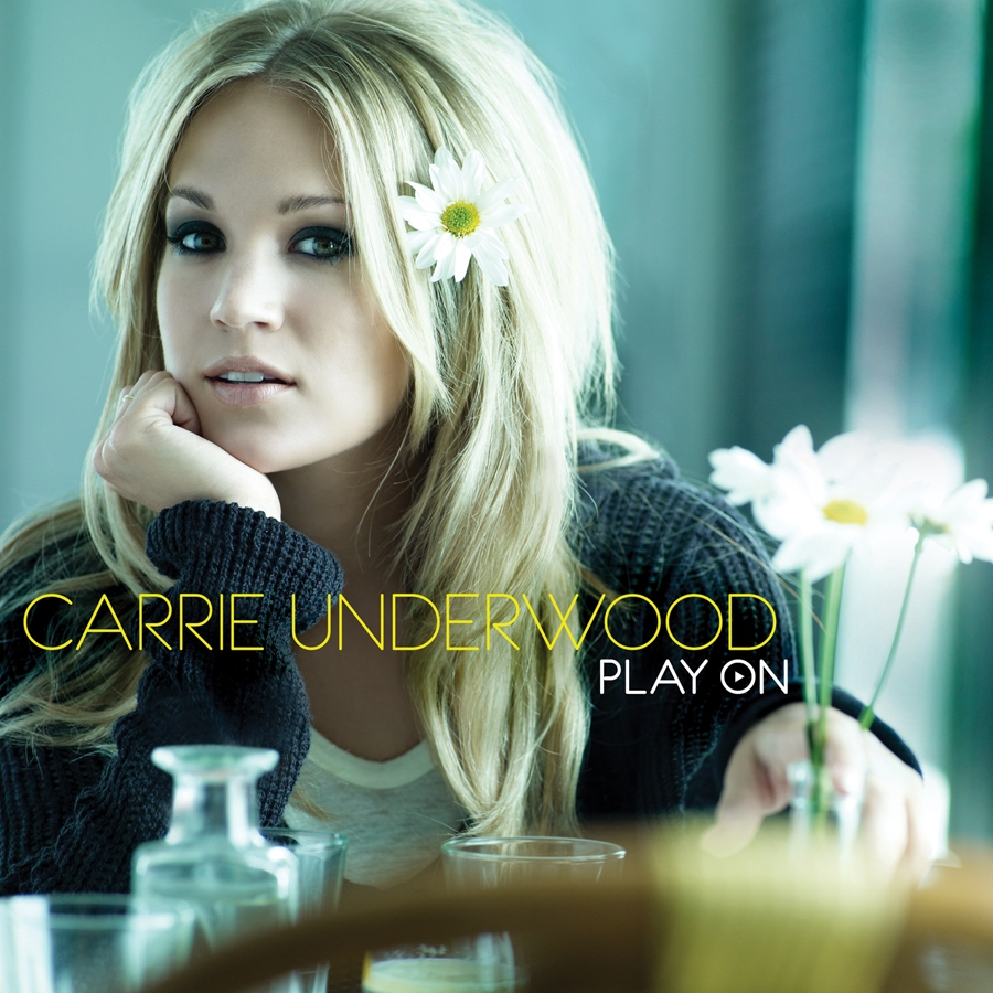 Carrie Underwood - Play On.jpg