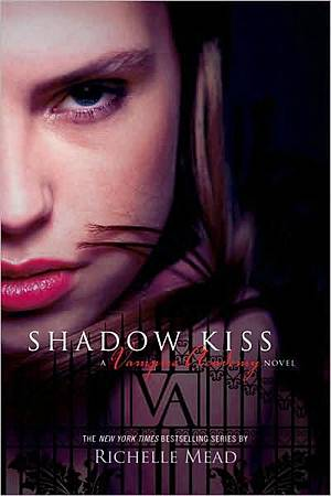 Vampire Academy 3 Shadow Kiss