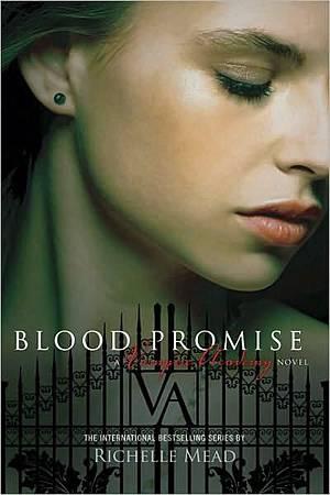 Vampire Academy 4 Blood Promise