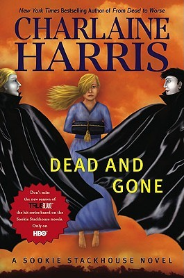 Dead and Gone (Sookie Stackhouse 9)