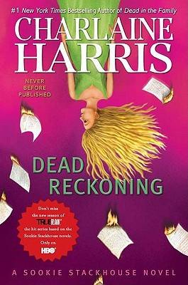 Dead Reckoning (Sookie Stackhouse 11)