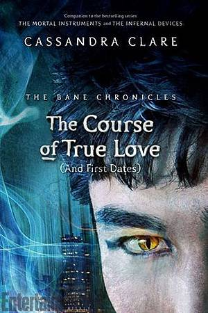 The Course of True Love [and First Dates]