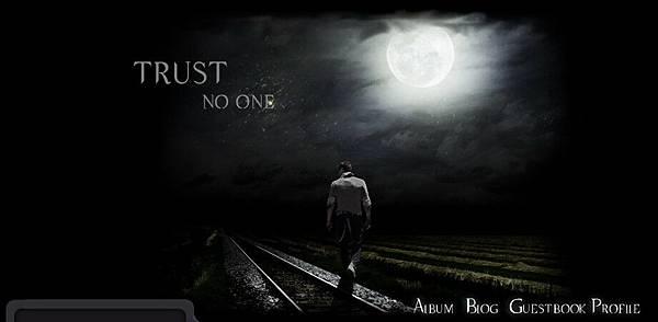 Trust no one.jpg