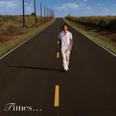 2009.05.06 - 3rd Album「Times...」初回限定盤.jpeg