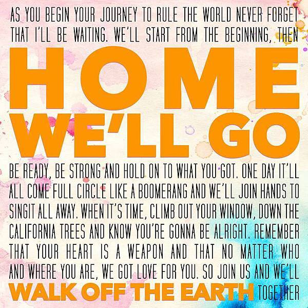 Walk Off The Earth - Home We